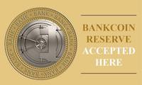Bankcoin Reserve Accepted Here